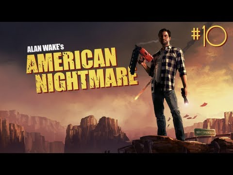 Let's Play Alan Wake's American Nightmare Part 10 - Mr. Scratch's Intentions