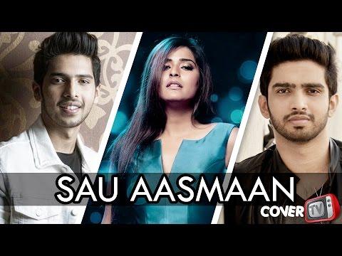 SAU AASMAAN | ARMAAN - AMAAL MALIK  | COVER SONG | VARSHA SINGH