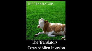 The Translators - Cows/Alien Invasion (Single)