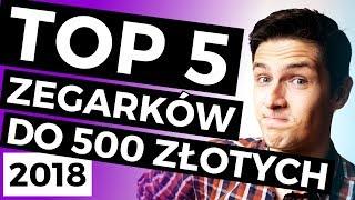 🔝TOP 5 zegarków do 500 złotych (EDYCJA 2018) | TikTalk odc. 74