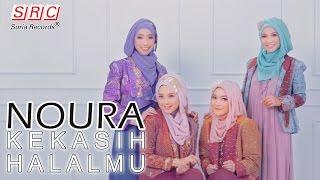 Noura Kekasih Halalmu Official Audio Hd