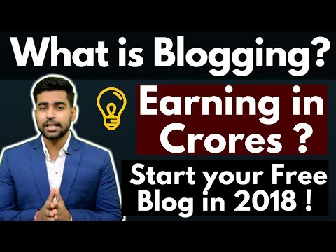 How to earn money Online from Blogs in 2018 | Start Blogging Free | Complete Beginners Guide | Hindi