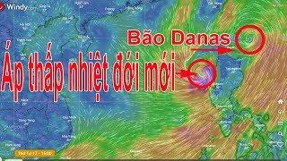 Dự báo thời tiết 18/7 : Khả năng xuất hiện áp thấp mới cùng lúc bão Danas ở bắc biển Đông