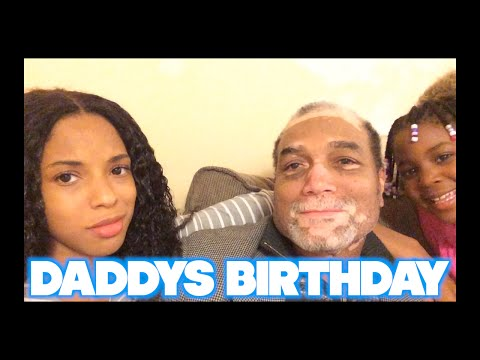 VLOG #95 DADDYS BIRTHDAY!
