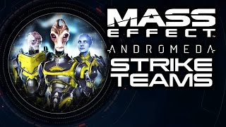 MASS EFFECT ANDROMEDA: How To Deploy Strike Teams and Gain Rewards! (Basic Strike Teams Guide)