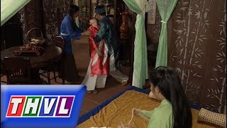 THVL | Chuyện xưa tích cũ – Tập 30[1]: Quỳnh Hoa ngất xỉu khi chứng kiến Tố Liên bên cạnh chồng mình
