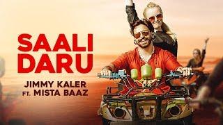 Saali Daru || Jimmy Kaler || Mista Baaz ||official video || Crown  Records || New Punjabi Song 2018
