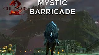 Guild Wars 2 | Mystic Barricade (Exotic)
