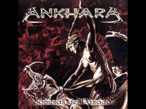Ankhara - Principio Y Fin