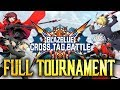 BlazBlue Cross Tag Battle: VSFighting 2018 - Full Tournament! [TOP8 + Finals]