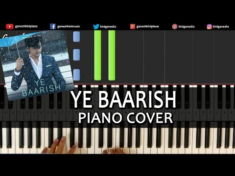Ye Baarish Darshan Raval  Love Song Piano Cover Instrumental - By Ganesh Kini