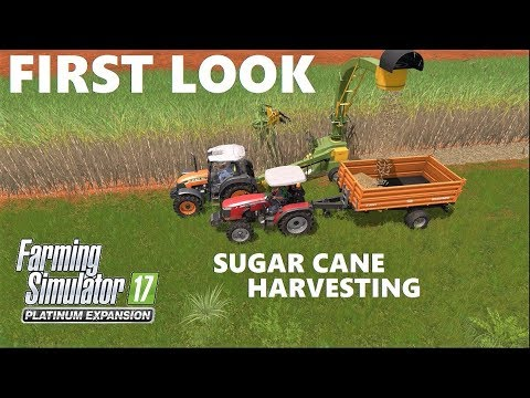 Farming Simulator 2017 Platinum Edition | FIRST LOOK | Sugar Cane Planting & Harvesting