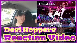 【Reaction Video】Desi Hoppers | The Duels | World of Dance 2018 ( Full Performance )