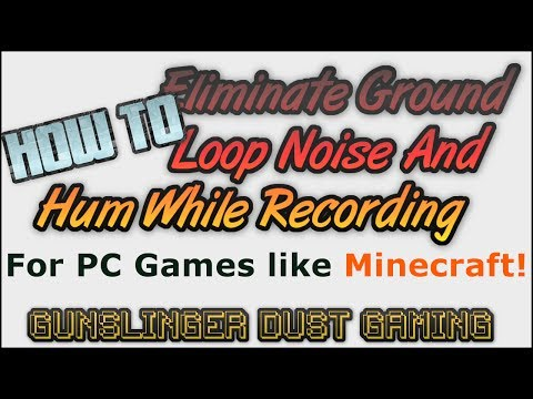 Eliminate Ground Loop Noise/Hum While Recording PC Games (USB Microphone)