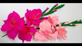 How to make Paper Flowers Gladioli / Glads / Gladiolus (Flower # 27)