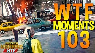 PUBG WTF Funny Moments Highlights Ep 103 (playerunknown's battlegrounds Plays)