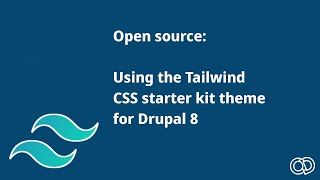Using the Tailwind CSS starter kit theme with Drupal 8