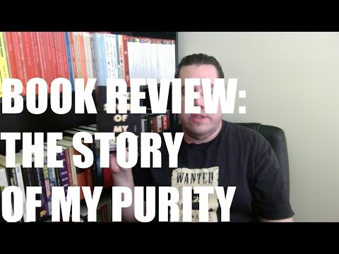 Book Review: The Story of My Purity