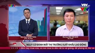 15.000 lao động chui, nguy cơ đóng cửa thị trường xuất khẩu lao động Hàn Quốc