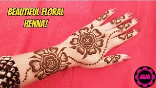 Beautiful Floral Henna - Easy Arabic Style Henna - Simple and Pretty Mehndi Design