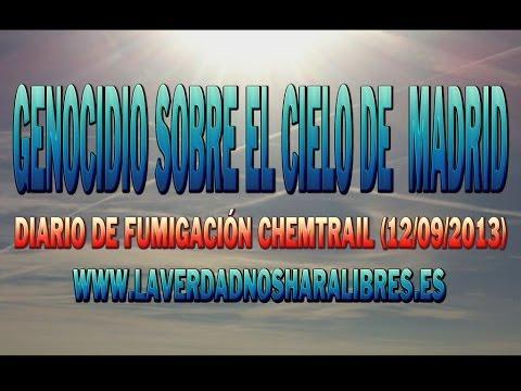 GENOCIDIO SOBRE EL CIELO DE MADRID 12 de OCTUBRE - DIARIO DE FUMIGACIÓN CEHMTRAIL