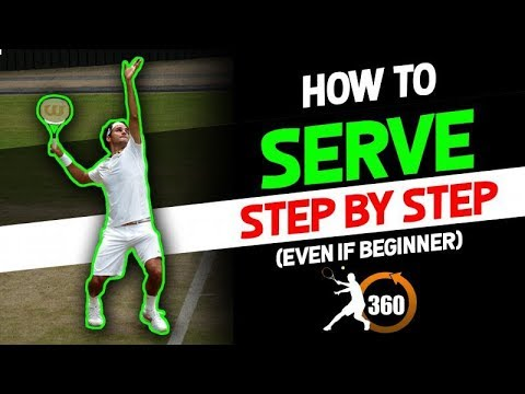 How to Hit A Tennis Serve | Step by Step | (Even If Beginner)