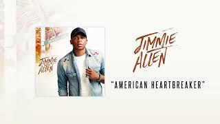 Jimmie Allen American Heartbreaker Official Audio