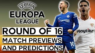 UEFA Europa League Round of 16 Draw Reaction, Match Previews amp Predictions