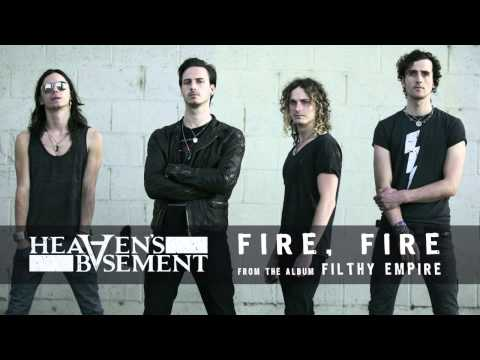 Heavens Basement - Fire Fire