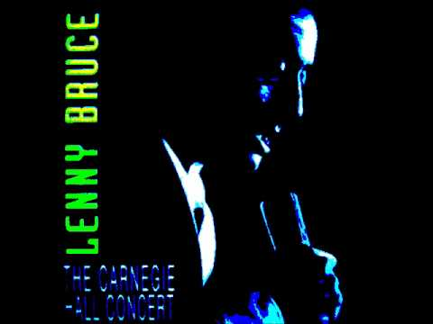 Lenny Bruce - at Carnegie Hall part 1