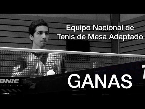 Ganas - Documental - Tenis De Mesa Adaptado