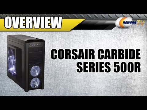 Newegg TV: Corsair Carbide Series 500R ATX Mid Tower Computer Case Overview
