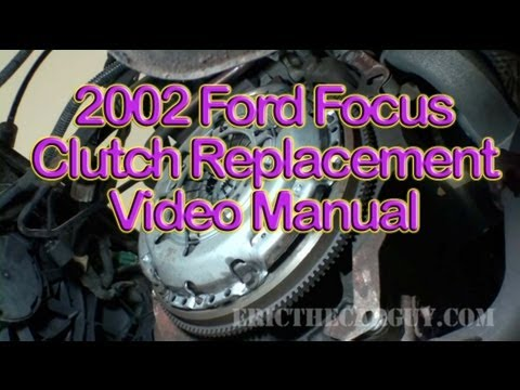 2002 Ford Focus Clutch Replacement Video (Part 1) - EricTheCarGuy