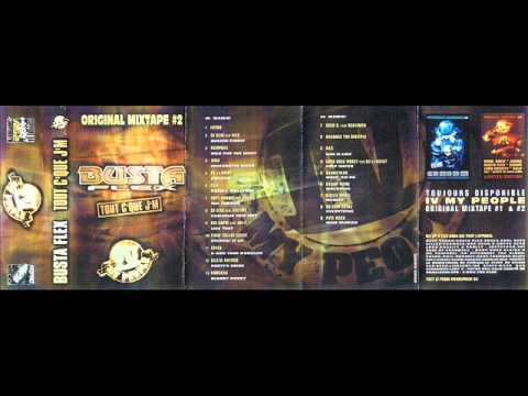 Busta Flex - Original Mixtape Volume 2: Tout C'Que J'M (Face A)