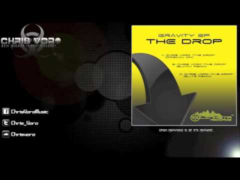 Chris Voro - The Drop (Original Mix)