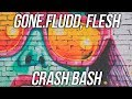 GONE Fludd FLESH CRASH BASH mp3