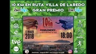 10 KM EN RUTA VILLA DE LAREDO 2018 EN DIRECTO