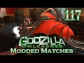 Godzilla unleashed modded matches 117 request vwii mp3