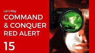 Let's Play Command & Conquer: Red Alert (PSX) #15 | Allies Mission 14: No Remorse
