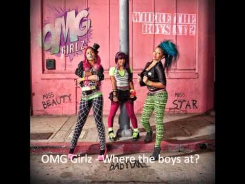 Omg Girlz - Where The Boys At? W  Lyrics ! video