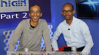 TechTalk With Solomon S6 E8 Part 2 - Dr. Nemo Semret Engineer At Google