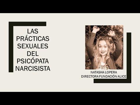Las prácticas sexuales del Psicópata Narcisista.