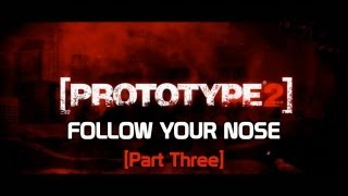 Prototype 2 - Follow Your Nose Part Three Achievement Guide