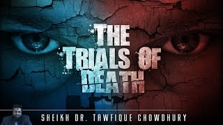 'None Of My Patients Has Had A Good Death!' ᴴᴰ ┇ Emotional ┇ Sheikh Dr. Tawfique Chowdhury ┇ TDR ┇
