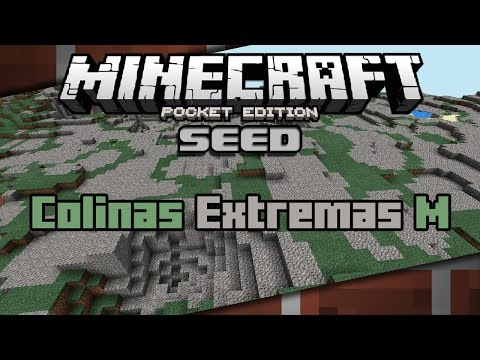Minecraft PE 0.11 Seeds | Colinas Extremas M (Español) | 0.11.0