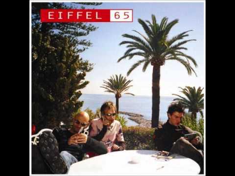 Eiffel 65 - Sopra Un Palco Per Tutto Il Mondo