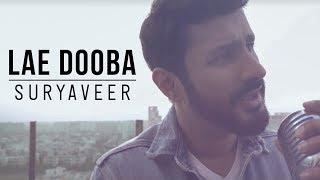 Lae Dooba  Suryaveer  Aiyaary  Sidharth Malhotra