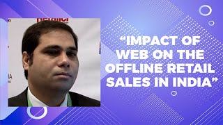 Impact of web on the offline retail