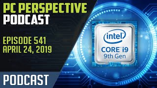 PC Perspective Podcast #541 - Intel 9th Gen Mobile, ASUS ROG Laptop Refresh, and More!