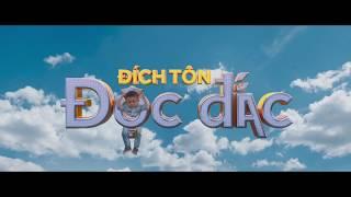 ĐÍCH TÔN ĐỘC ĐẮC | LOTTE CINEMA KC TẾT NGUYÊN ĐÁN 2018